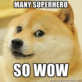 much superhero, so wow